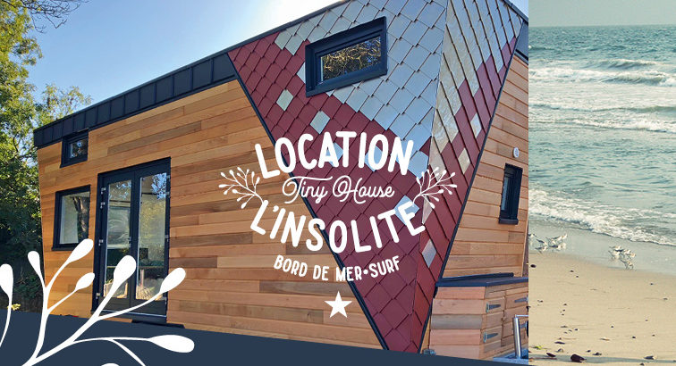 Gîtes Tiny house «L'insolite»